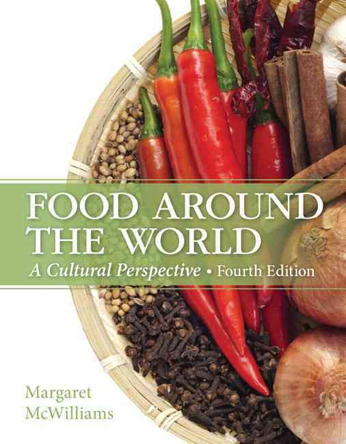 Food Around the World By McWilliams, Margaret